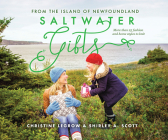 Saltwater Gifts from the Island of Newfoundland: More Than 25 Fashion and Home Styles to Knit Cover Image