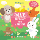 Max The Rabbit Gets A Present: Includes a Clever Puzzle (Clever Puzzle Books) Cover Image