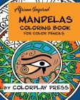 African-Inspired Mandelas Coloring Book: For Color Pencils Cover Image