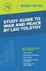 Study Guide to War and Peace by Leo Tolstoy Cover Image