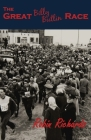 The Great Billy Butlin Race: The First and only Footrace from John O'Groats to Land's End Cover Image