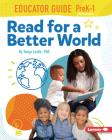 Read for a Better World Educator Guide Grades Prek-1 Cover Image