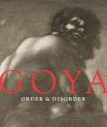 Goya: Order & Disorder Cover Image
