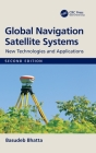 Global Navigation Satellite Systems: New Technologies and Applications Cover Image