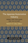 The Japanese Automotive Industry: Model and Challenge for the Future? (Michigan Papers in Japanese Studies #3) Cover Image