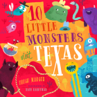 10 Little Monsters Visit Texas Cover Image