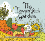 The Imperfect Garden Cover Image
