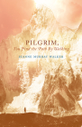 Pilgrim, You Find the Path by Walking: Poems (Paraclete Poetry) Cover Image
