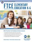 FTCE Elementary Education K-6 Book + Online (Ftce Teacher Certification Test Prep) Cover Image