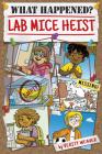 Lab Mice Heist Cover Image