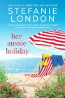 Her Aussie Holiday (Patterson's Bluff #2) Cover Image