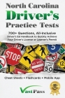 North Carolina Driver's Practice Tests: 700+ Questions, All-Inclusive Driver's Ed Handbook to Quickly achieve your Driver's License or Learner's Permi Cover Image