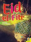 Eid Al-Fitr (Festivals Around the World) Cover Image