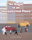 An Angel in an Unexpected Place Cover Image