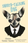 Smooth-Talking Dog Cover Image