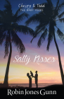 Salty Kisses: Christy and Todd the Baby Years Book 2 Cover Image