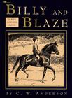 Billy and Blaze: A Boy and His Pony (Billy and Blaze Books) Cover Image