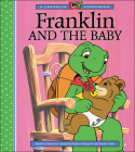 Franklin and the Baby (A Franklin TV Storybook) Cover Image