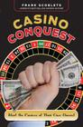 Casino Conquest: Beat the Casinos at Their Own Games! Cover Image
