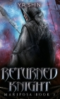 Returned Knight (Mariposa Book 2) Cover Image