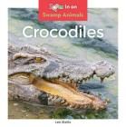 Crocodiles (Swamp Animals) Cover Image