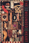 The Wounded Heart: Writing on Cherrie Moraga (Chicana Matters) Cover Image