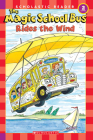 The Magic School Bus Rides the Wind (Scholastic Reader, Level 2) (The Magic School Bus Science Reader) Cover Image