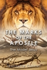 The Marks of the Apostle: The Model Jesus Cover Image