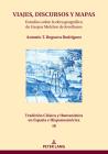 VIAJES, DISCURSOS Y MAPAS; Estudios sobre la obra geográfica de Gaspar Melchor de Jovellanos Cover Image