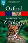 Oxford Dictionary of Zoology (Oxford Quick Reference) Cover Image