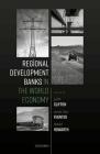 Regional Development Banks in the World Economy Cover Image