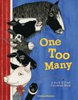 One Too Many: A Seek and Find Counting Book Cover Image