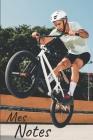 Mes notes: Carnet de Notes BMX, Vélo - Format 15,24 x 22.86 cm, 100 Pages - Tendance et Original - Pratique pour noter des Idées Cover Image