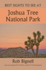 Best Sights to See at Joshua Tree National Park Cover Image