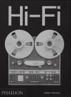 Hi-Fi: The History of High-End Audio Design Cover Image