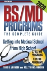 BS/MD Programs-The Complete Guide: Getting into Medical School from High School Cover Image