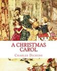 A Christmas Carol: A Child's Version Illustrated Cover Image