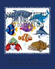 Deep Sea Creatures: For Kids Ages 4 to 10 Years Old Cover Image