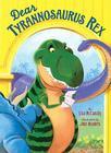 Dear Tyrannosaurus Rex Cover Image