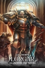Lorgar: Bearer of the Word (The Horus Heresy: Primarchs #5) Cover Image