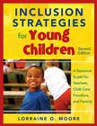 Inclusion Strategies for Young Children: A Resource Guide for Teachers, Child Care Providers, and Parents Cover Image