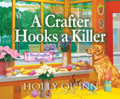 A Crafter Hooks a Killer: A Handcrafted Mystery Cover Image