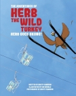 The Adventures of Herb the Wild Turkey - Herb the Turkey Goes Skiing Cover Image