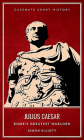 Julius Caesar: Rome's Greatest Warlord (Casemate Short History) Cover Image