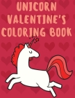 Unicorn Valentine's Coloring Book Cover Image