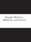 Sample Motions, Affidavits, and Letters Cover Image