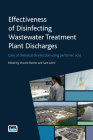Effectiveness of Disinfection on Wastewater Treatment Plant Discharges: Chemical Disinfection with Performic Acid: Managing Risks and Uncertainty Cover Image