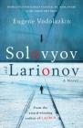 Solovyov and Larionov Cover Image