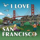 I Love San Francisco Cover Image