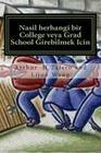 Nasil Herhangi Bir College Veya Grad School Girebilmek Icin: Back Door Yontem Sirlari Cover Image